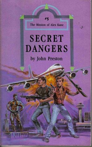 Secret Dangers