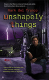 Unshapely Things (Connor Grey, #1)
