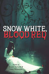 Snow White, Blood Red by Ellen Datlow