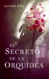 El secreto de la orquídea by Lucinda Riley