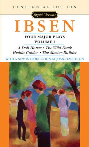 Four Major Plays 1 by Henrik Ibsen