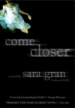 Come Closer by Sara Gran