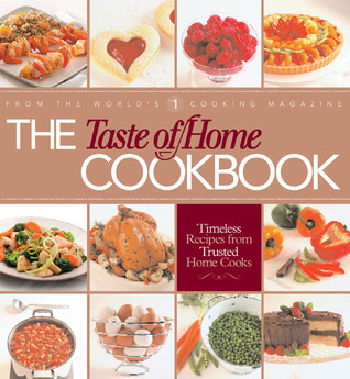 The Taste of Home Cookbook by Janet Briggs