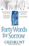 Forty Words for Sorrow (John Cardinal and Lise Delorme Mystery, #1)