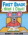 First Grade, Here I Come