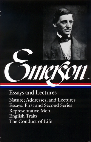 essays and lectures by ralph waldo emerson 123843