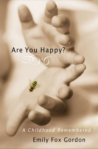 Are You Happy? by Emily Fox Gordon