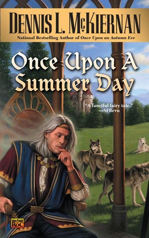 book cover: Once Upon a Summer's Day, by Dennis McKiernan