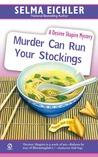 Murder Can Run Your Stockings (Desiree Shapiro Mystery, #13)