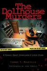 The Dollhouse Murders by Thomas Mauriello