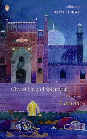 City of Sin and Splendour by Bapsi Sidhwa
