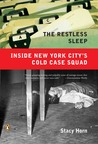The Restless Sleep: Inside New York City's Cold Case Squad