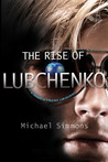 The Rise of Lubchenko (Lubchenko, #2)