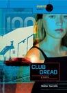 Club Dread (Hunted, #2)