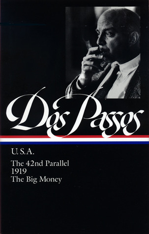 USA: The 42nd Parallel / 1919 / The Big Money