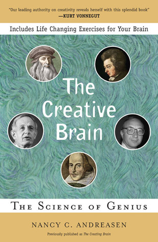 The Creative Brain: The Science of Genius par Nancy C. Andreasen