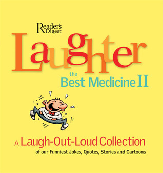 Laughter the Best Medicine II