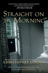 Straight on 'Til Morning by Christopher Golden