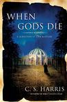 When Gods Die (Sebastian St. Cyr, #2)