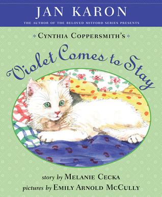 Violet Comes to Stay by Melanie Cecka