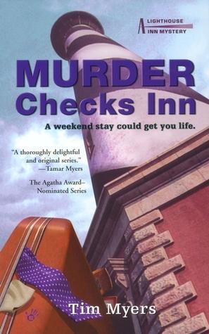 Murder Checks Inn by Tim Myers