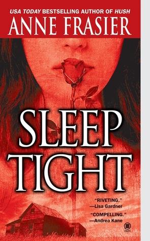 Sleep Tight by Anne Frasier