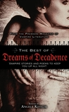 The Best of Dreams of Decadence