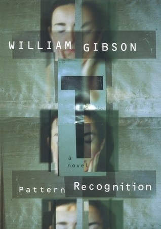Pattern Recognition (Bigend Trilogy, #1)