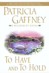 To Have and To Hold (Wyckerley Trilogy, #2)