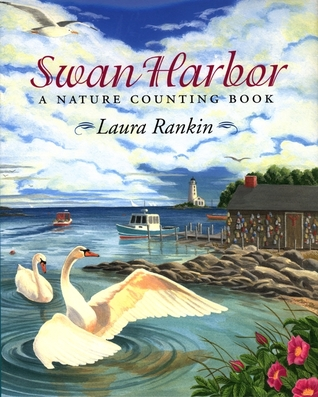 Swan Harbor by Laura Rankin