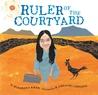 Ruler of the Courtyard by Rukhsana Khan