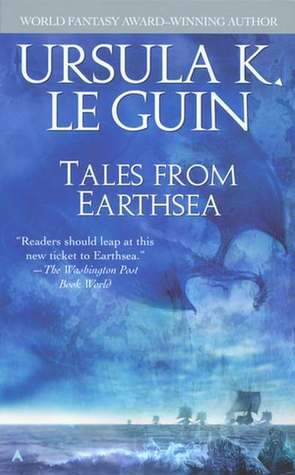Tales from Earthsea (Earthsea Cycle, #5)