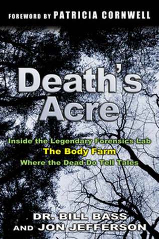 Death's Acre by William M. Bass