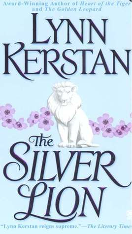 The Silver Lion by Lynn Kerstan