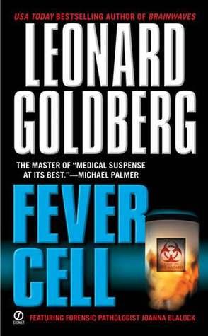 Fever Cell by Leonard Goldberg