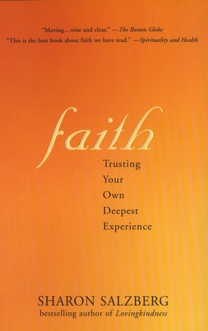 Faith: Trusting Your Own Deepest Experience