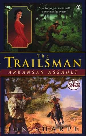 Arkansas Assault (The Trailsman #263)