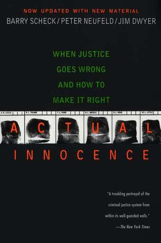 Actual Innocence by Barry Scheck