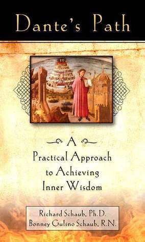 Dante's Path: A Practical Approach to Achieving Inner Wisdom