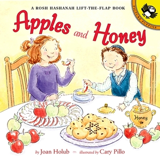 Apples and Honey: A Rosh Hashanah Lift-the-Flap: A Rosh Hashanah Lift-the-Flap
