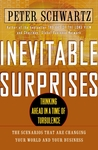 Inevitable Surprises: Thinking Ahead in a Time of Turbulence