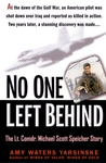 No One Left Behind: The Lt. Comdr. Michael Scott Speicher Story