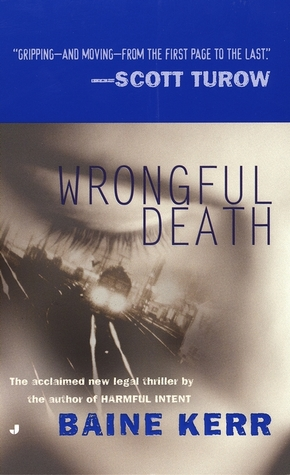 Wrongful Death by Baine Kerr