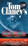 Death Match (Tom Clancy's Net Force Explorers, #18)