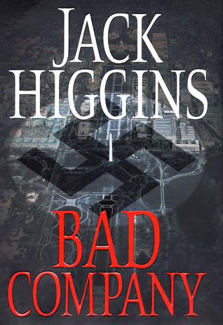 Bad company sean dillion 11 by jack higgins fandeluxe Epub