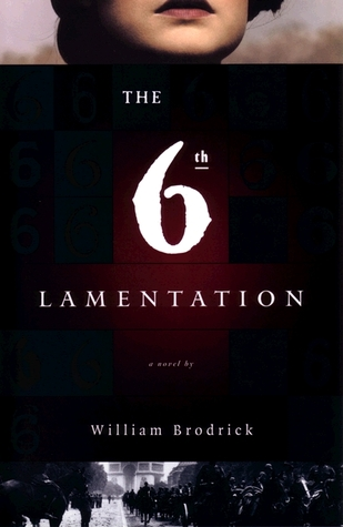 The Sixth Lamentation by William Brodrick