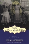 Girls in Their Married Bliss (The Country Girls Trilogy, #3)
