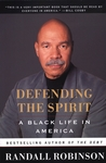 Defending the Spirit: A Black Life in America