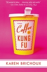 Coffee And Kung Fu
