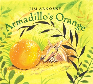 Armadillo's Orange by Jim Arnosky